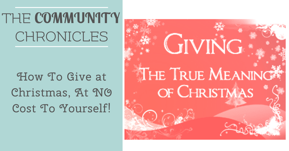 How to Give at Christmas, at NO Cost To Yourself!